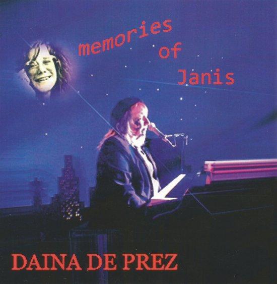 Memories Of Janis Joplin | Daina De Prez
